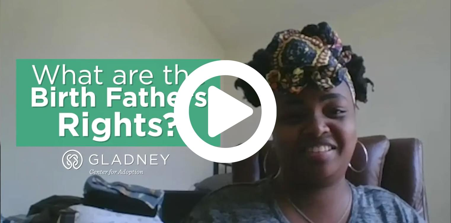 What are the birthfather's rights?